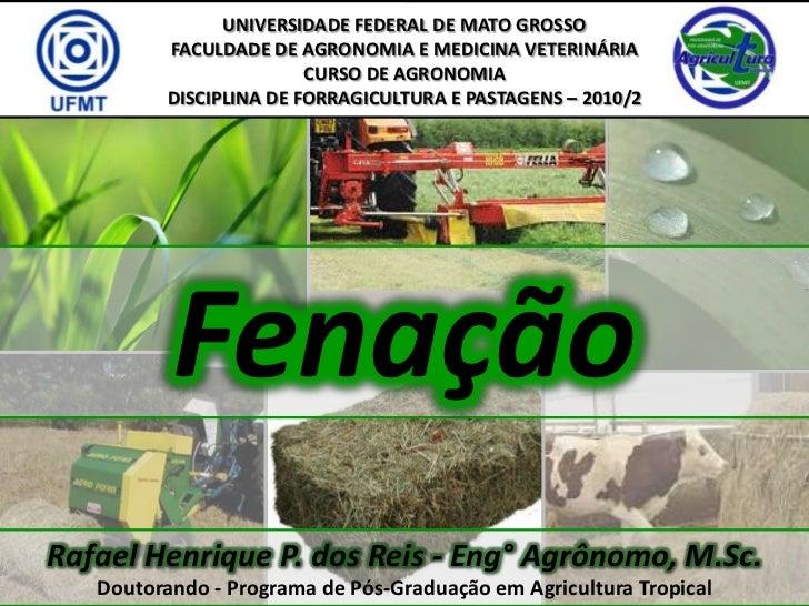 UNIVERSIDADE FEDERAL DE MATO GROSSO          FACULDADE DE AGRONOMIA E MEDICINA VETERINÁRIA                         CURSO D...