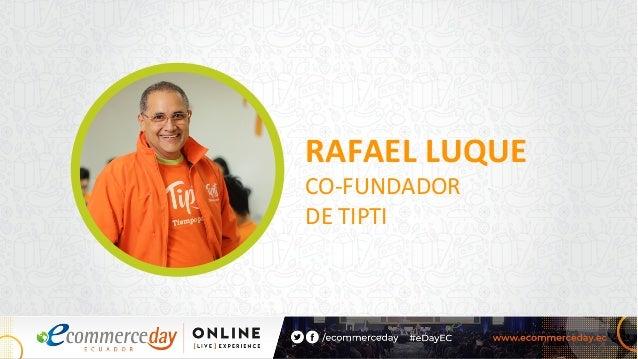 RAFAEL LUQUE CO-FUNDADOR DE TIPTI