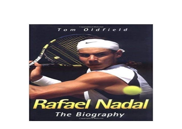 Free Download Book Library Rafael Nadal The Biography Read Online