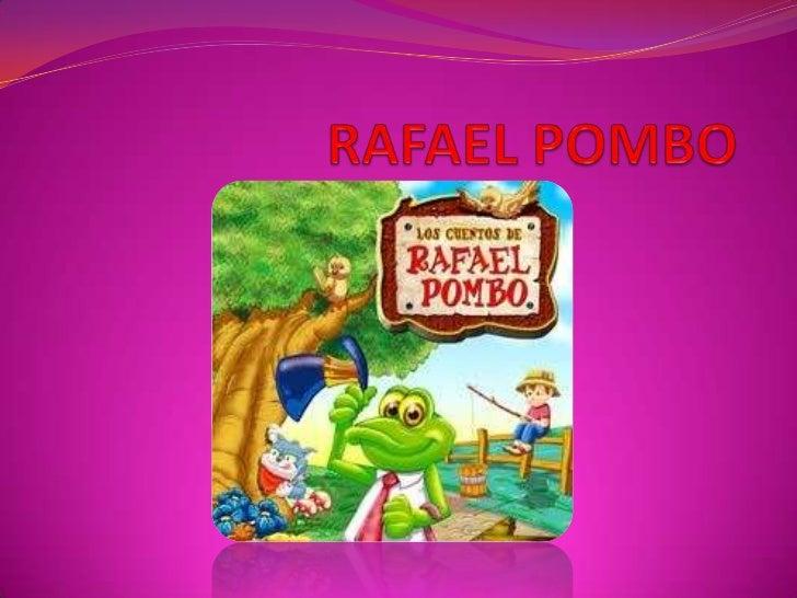 RAFAEL POMBO<br />