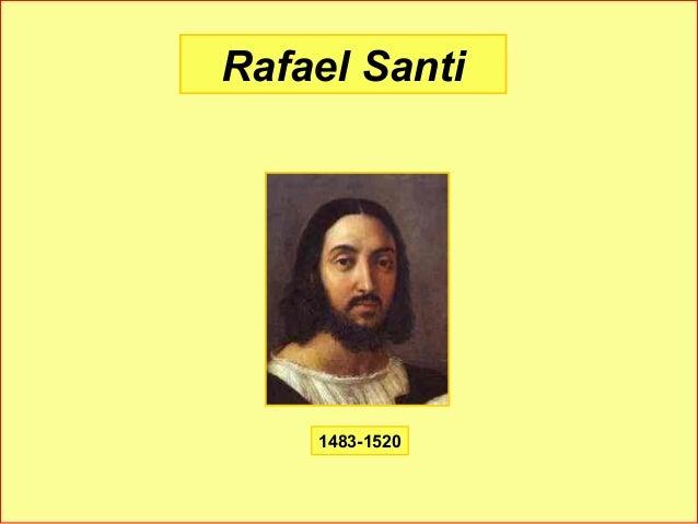 Rafael Santi 1483-1520