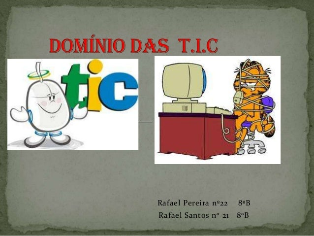 Rafael Pereira nº22  8ºB  Rafael Santos nº 21 8ºB