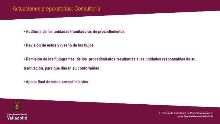 Actuaciones preparatorias: Consultoría    • Auditoría de las unidades tramitadoras de procedimientos    • Revisión de ésto...