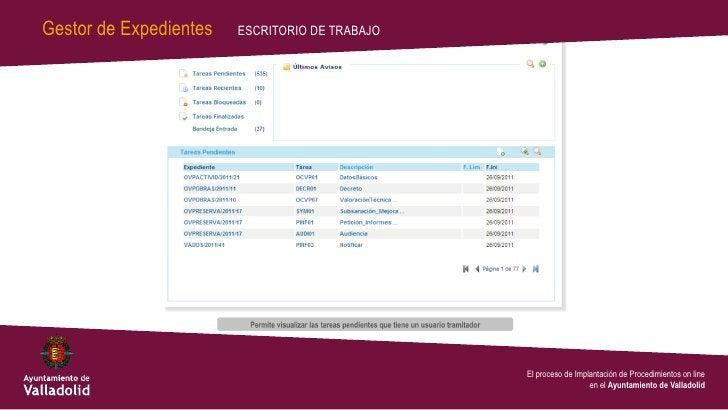 Gestor de Expedientes   ESCRITORIO DE TRABAJO                                                El proceso de Implantación de...