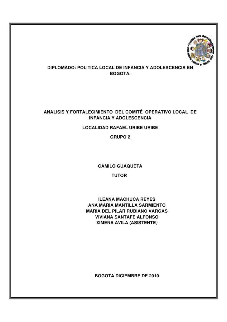 DIPLOMADO: POLITICA LOCAL DE INFANCIA Y ADOLESCENCIA EN                            BOGOTA.    ANALISIS Y FORTALECIM...