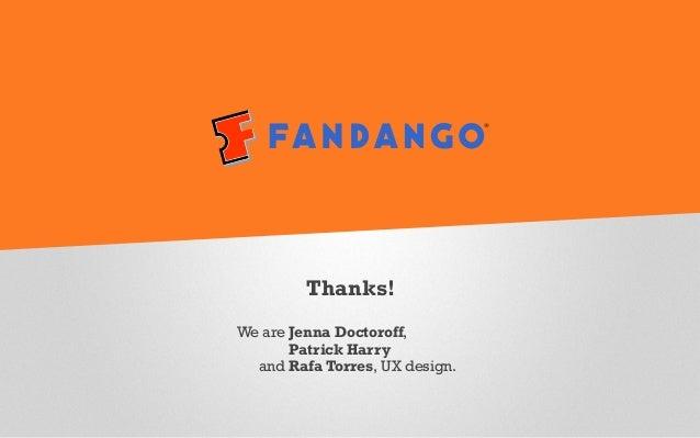 General Assembly UXDi (Summer '14)   Fandango 2.0 presentation deck