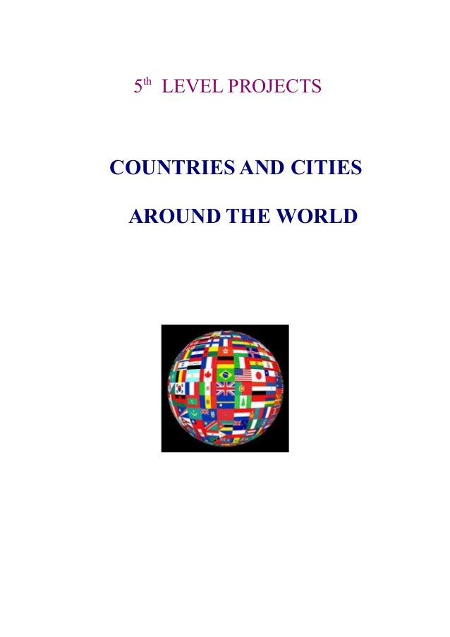 5th LEVEL PROJECTS  COUNTRIES AND CITIES AROUND THE WORLD