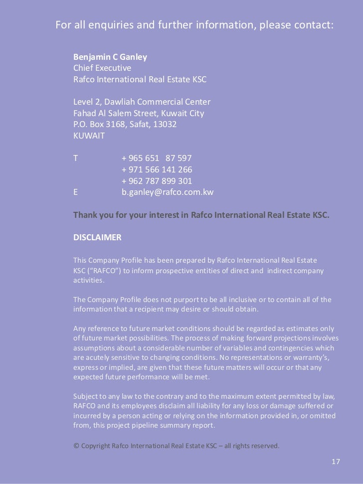 For all enquiries and further information, please contact:   Benjamin C Ganley   Chief Executive   Rafco International Rea...