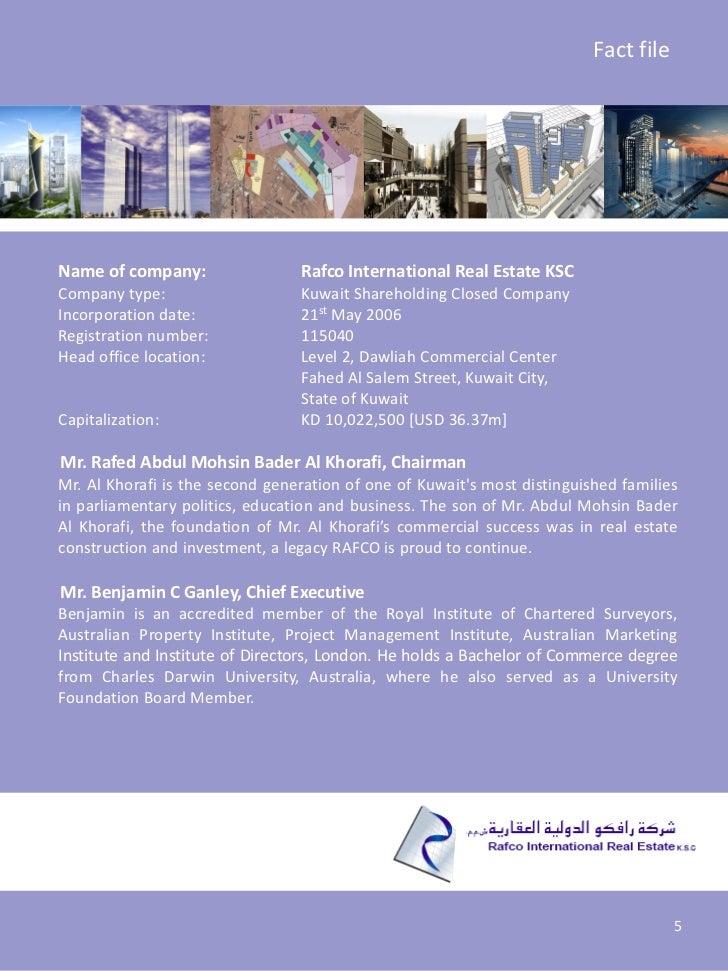 Fact fileName of company:                 Rafco International Real Estate KSCCompany type:                    Kuwait Share...