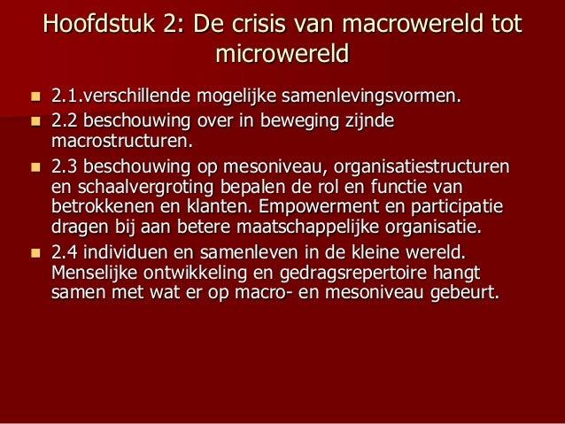Hoofdstuk 2: De crisis van macrowereld tot microwereld  2.1.verschillende mogelijke samenlevingsvormen.  2.2 beschouwing...