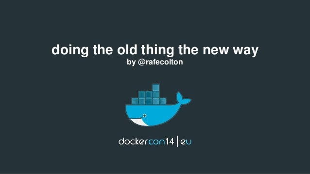 doing the old thing the new way  by @rafecolton