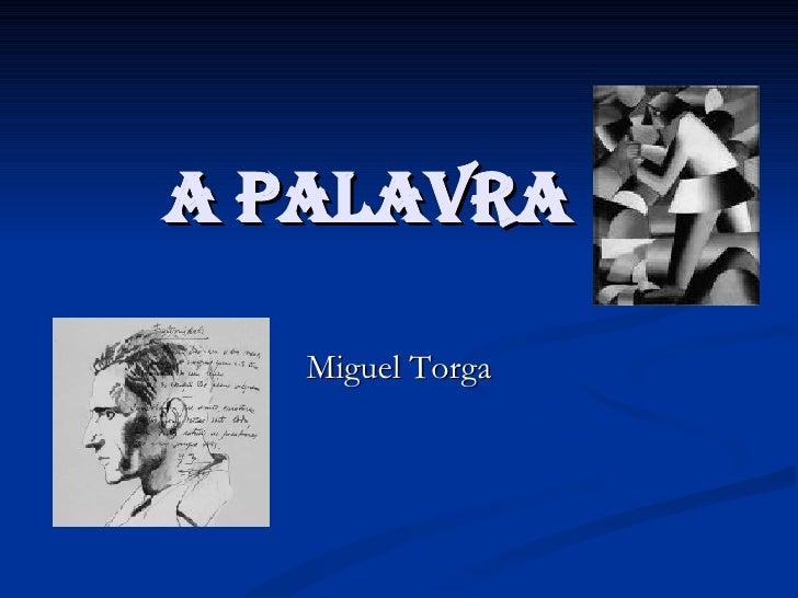 A palavra Miguel Torga