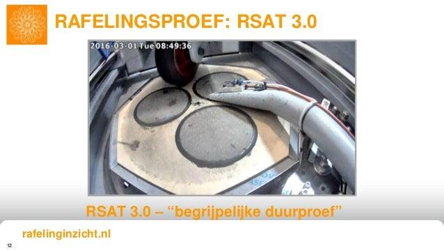 """12 RAFELINGSPROEF: RSAT 3.0 RSAT 3.0 – """"begrijpelijke duurproef"""" rafelinginzicht.nl"""
