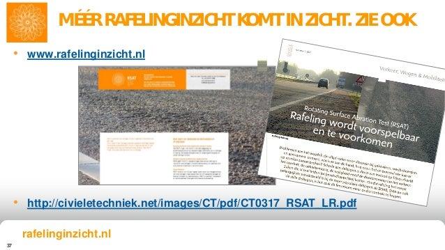 37 MÉÉR RAFELINGINZICHT KOMT IN ZICHT. ZIE OOK • www.rafelinginzicht.nl • http://civieletechniek.net/images/CT/pdf/CT0317_...