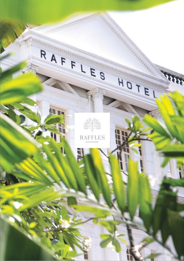 Raffles Through Time Raffles has begun another chapter – ready to write the stories of the future with a careful and sensi...