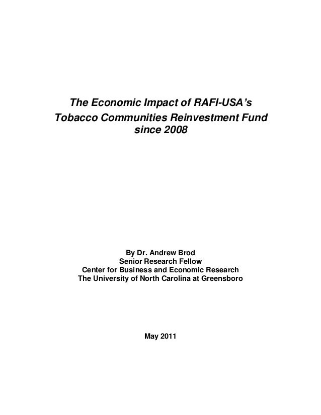 The Economic Impact of RAFI-USA'sTobacco Communities Reinvestment Fund             since 2008                 By Dr. Andre...