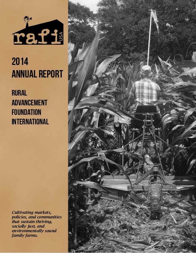 RUral advancement foundation international 2014 annual report Cultivating markets, policies, and communities that sustain ...