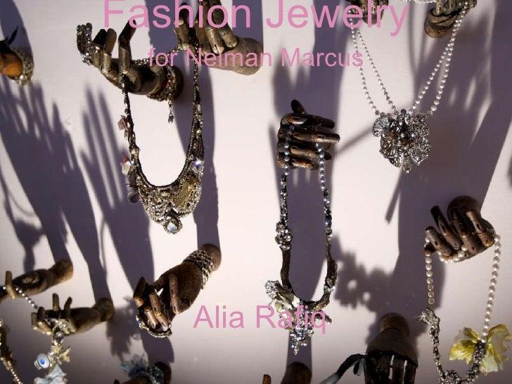 Fashion Jewelry for Neiman Marcus Alia Rafiq