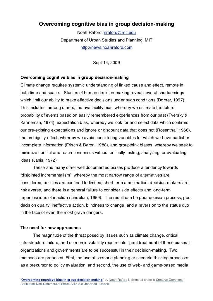 Overcoming cognitive bias in group decision-making                                    Noah Raford, nraford@mit.edu        ...