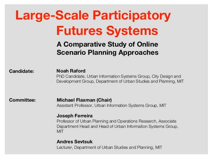 Large-Scale Participatory        Futures Systems             A Comparative Study of Online             Scenario Planning A...