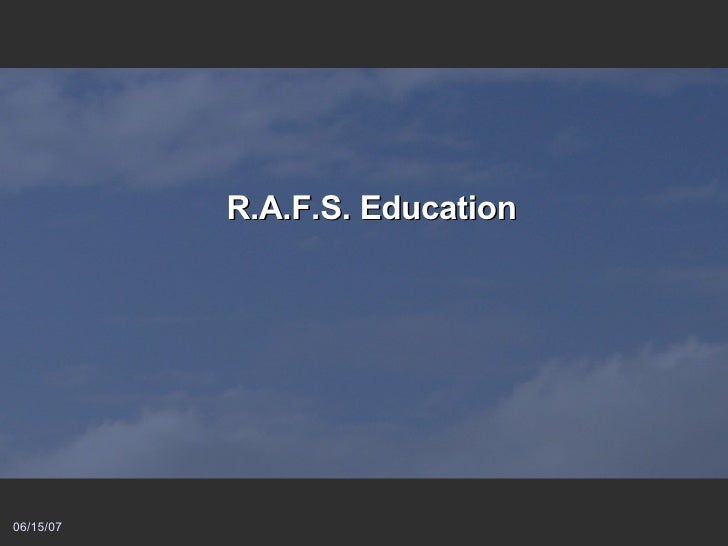 R.A.F.S. Education
