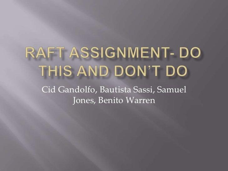 Cid Gandolfo, Bautista Sassi, Samuel       Jones, Benito Warren