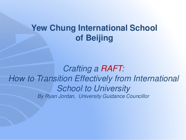 Crafting a RAFT: How to Transition Effectively from International Sch…