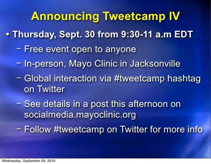 Announcing Tweetcamp IV  • Thursday, Sept. 30 from 9:30-11 a.m EDT        − Free event open to anyone        − In-person, ...