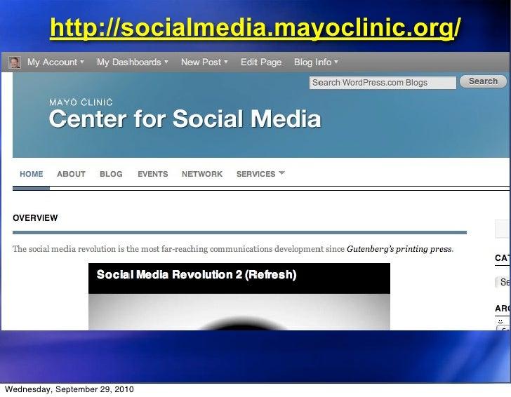 http://socialmedia.mayoclinic.org/     Wednesday, September 29, 2010