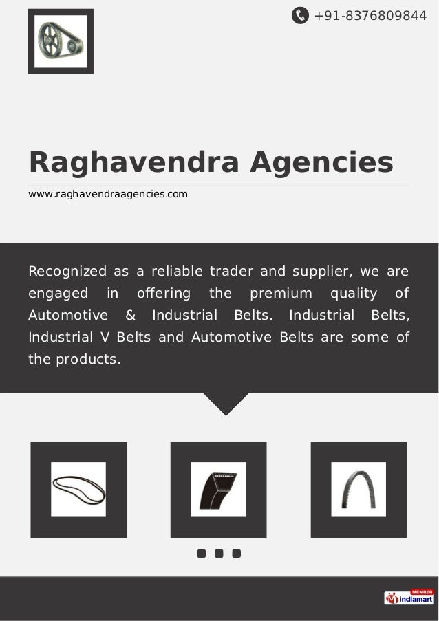 +91-8376809844 Raghavendra Agencies www.raghavendraagencies.com Recognized as a reliable trader and supplier, we are engag...