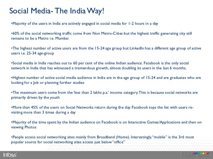 Social Media- The India Way!•Majority of the users in India are actively engaged in social media for 1-2 hours in a day•60...