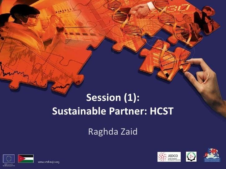 Session (1): Sustainable Partner: HCST Raghda Zaid