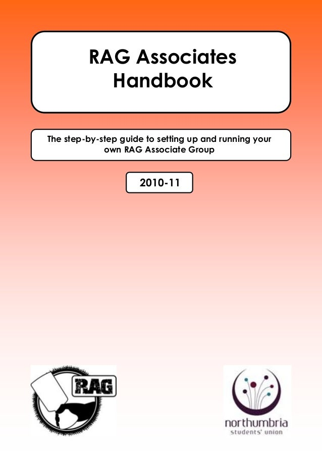 RAG Associates Handbook The step-by-step guide to setting up and running your own RAG Associate Group  2010-11