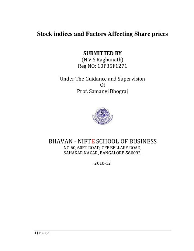 Stock indices and Factors Affecting Share prices                  SUBMITTED BY                 (N.V.S Raghunath)          ...