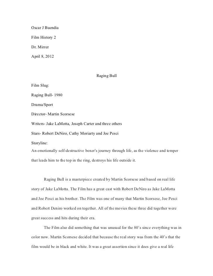 Oscar J BuendiaFilm History 2Dr. MirrerApril 8, 2012                                           Raging BullFilm Slug:Raging...