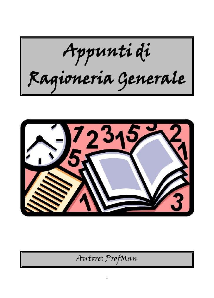 Appunti diRagioneria Generale     Autore: ProfMan            1