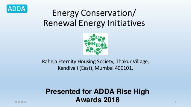 Energy Conservation/ Renewal Energy Initiatives Raheja Eternity Housing Society, Thakur Village, Kandivali (East), Mumbai ...