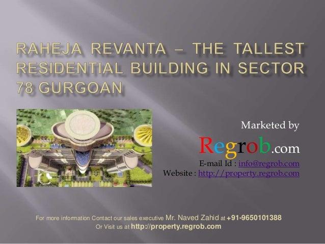 Marketed by  Regrob.com  E-mail Id : info@regrob.com Website : http://property.regrob.com  For more information Contact ou...