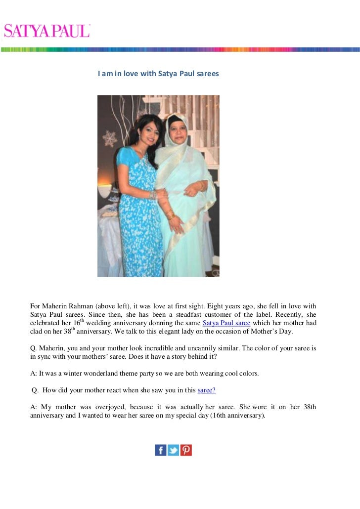 I am in love with Satya Paul sareesFor Maherin Rahman (above left), it was love at first sight. Eight years ago, she fell ...
