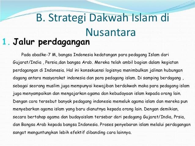 Ppt Strategi Dakwah Dan Perkembangan Islam Di Indonesia