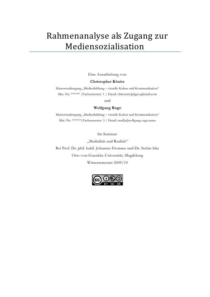 Rahmenanalyse als Zugang zur    Mediensozialisation                          Eine Ausarbeitung von:                       ...