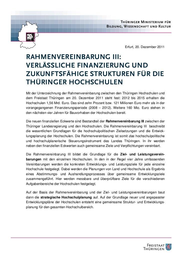Erfurt, 20. Dezember 2011RAHMENVEREINBARUNG III:VERLÄSSLICHE FINANZIERUNG UNDZUKUNFTSFÄHIGE STRUKTUREN FÜR DIETHÜRINGER HO...