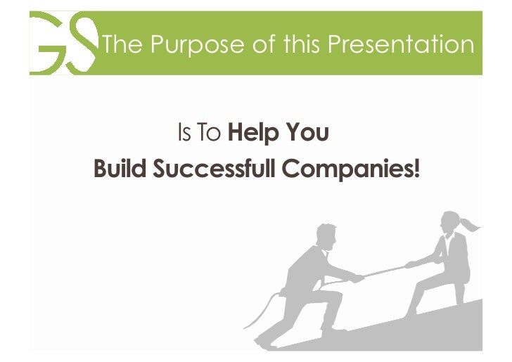 The Purpose of this Presentation