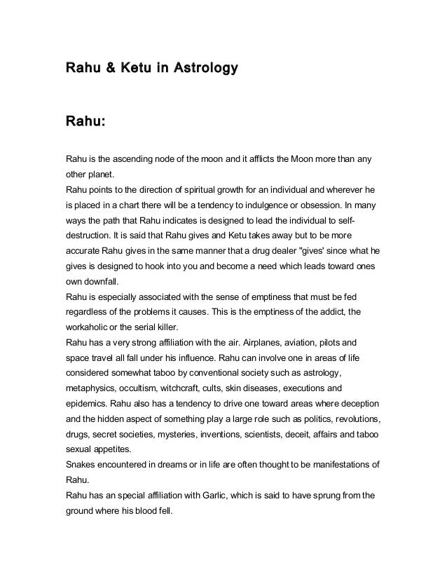 Rahu & Ketu in Astrology  Rahu: Rahu is the ascending node of the moon and it afflicts the Moon more than any other planet...