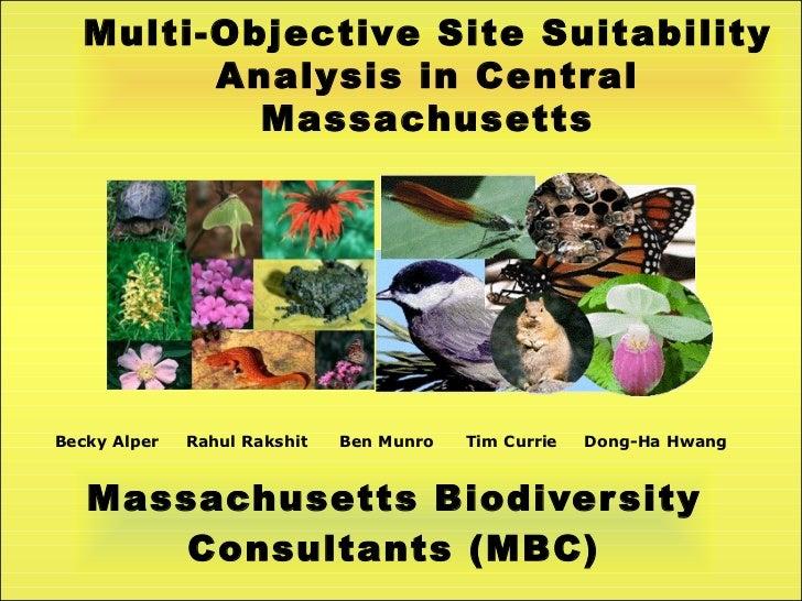 Massachusetts Biodiversity Consultants (MBC) Becky Alper  Rahul Rakshit  Ben Munro  Tim Currie  Dong-Ha Hwang Multi-Object...