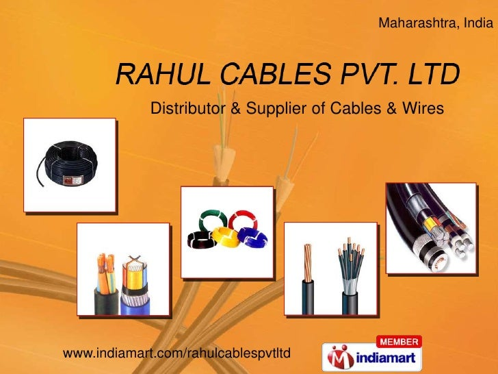 Maharashtra, India <br />Distributor & Supplier of Cables & Wires<br />