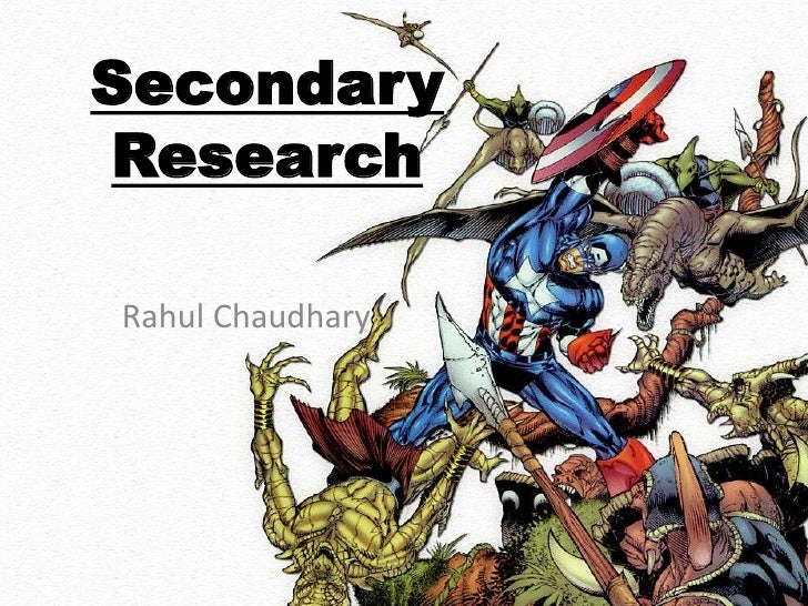 SecondaryResearchRahul Chaudhary