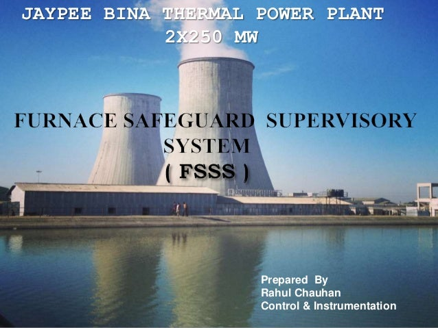 FURNACE SAFEGUARD SUPERVISORY SYSTEM (FSSS)