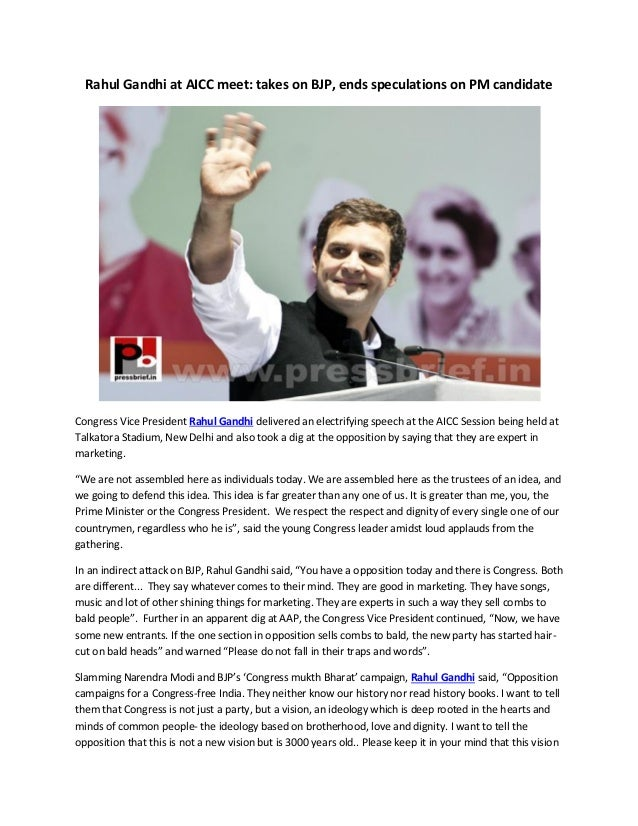 Rahul Gandhi at AICC meet: takes on BJP, ends speculations on PM candidate  Congress Vice President Rahul Gandhi delivered...