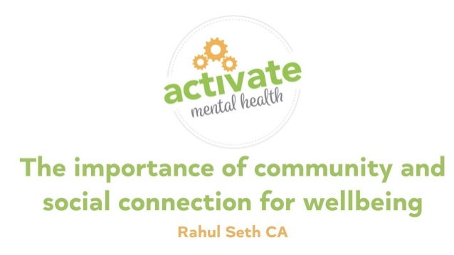 Rahul Seth - The importance of community and social connection